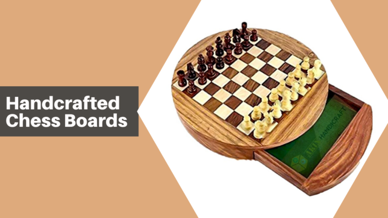 Handcrafted chess boards